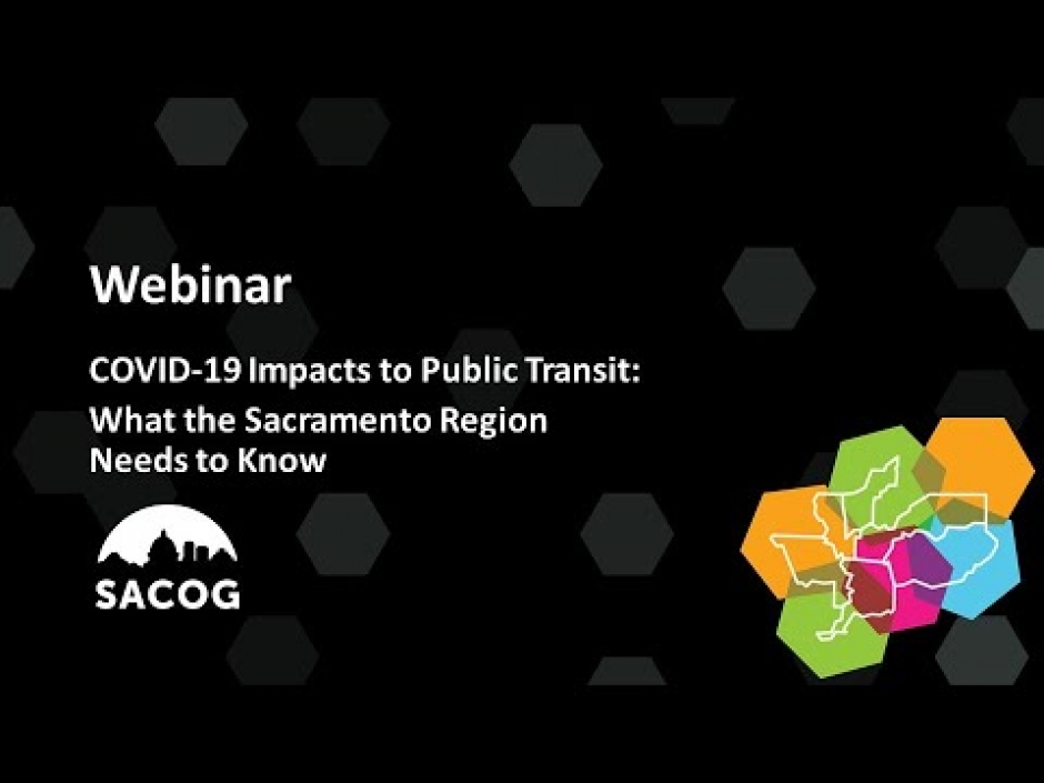 Webinar: COVID-19 Impacts to Public Transit: What the Sacramento Region Needs to Know