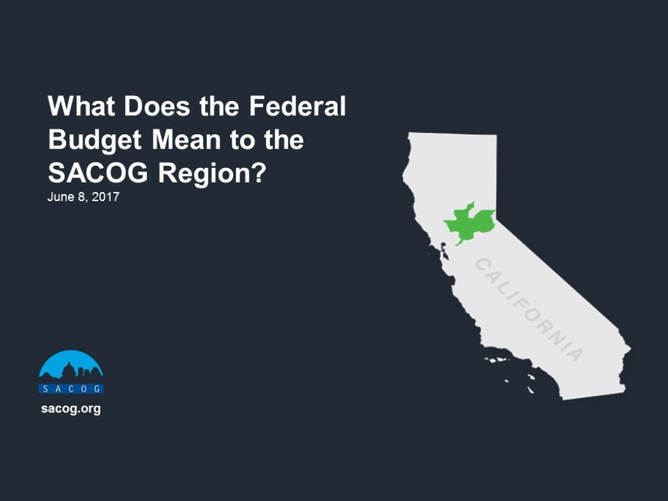 Webinar: What Does the federal Budget Mean to the SACOG Region?
